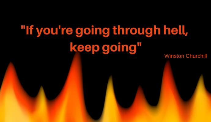 """if you're going through hell, keep going"" Winston Churchill psykoterapeut"