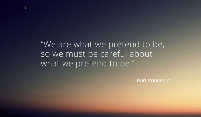 """We are what we pretend to be, so we must be careful about what we pretend to be."" Kurt Wonnegut psykoterapeut"